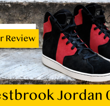 Westbrook Jordan 0.2 Sneaker Review