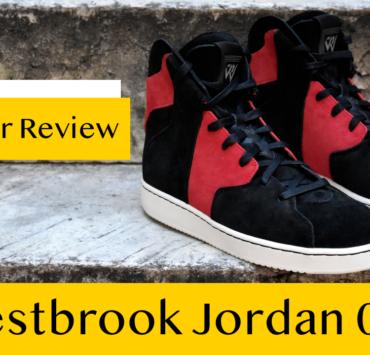 Westbrook Jordan 0.2 Sneaker Review